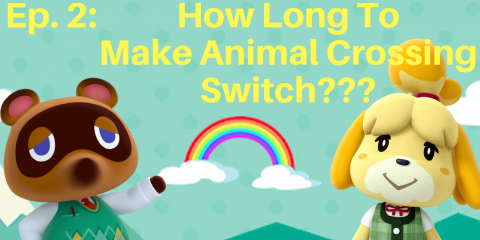 How Long to Make Animal Crossing Switch?